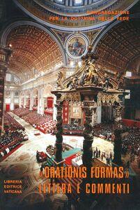 Libro Lettera «Orationis formas» ai vescovi della Chiesa cattolica su alcuni aspetti della meditazione cristiana. Testo latino e italiano