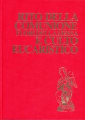 Rito della comunione fuori della messa e culto eucaristico. Rituale romano
