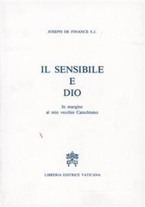 Il sensibile e Dio. In margine al mio vecchio catechismo