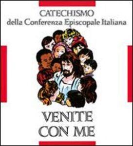 Libro Venite con me. Catechismo per l'iniziazione cristiana dei fanciulli (8-10 anni)