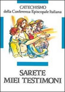 Promoartpalermo.it Sarete miei testimoni. Catechismo per l'iniziazione cristiana dei ragazzi (11-12 anni) Image