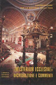 Libro Dichiarazione Mysterium Ecclesiae (24 giugno 1973). Testo latino e italiano