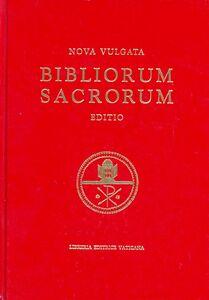 Libro Bibliorum sanctorum. Nova vulgata editio. Editio typica altera
