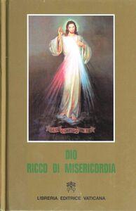 Libro Dio ricco di misericordia. Libro di meditazioni e preghiere alla divina misericordia per sacerdoti, religiosi e fedeli laici