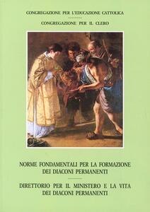 Norme fondamentali per la formazione dei diaconi permanenti. Direttorio per il ministero e la vita dei diaconi permanenti