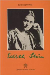 Libro Edith Stein. Profilo di una vita vissuta nella ricerca della verità Elio Costantini