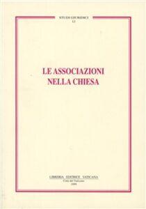 Libro Le associazioni nella Chiesa