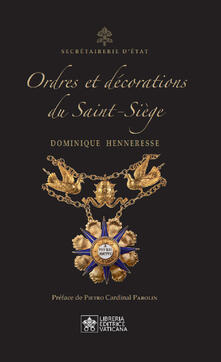 Ipabsantonioabatetrino.it Ordres et Décorations du Saint-Siège. Ediz. inglese e francese Image