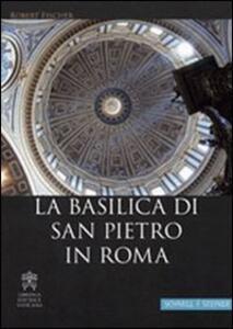 La Basilica di San Pietro in Roma. Ediz. tedesca