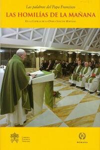 Libro Las Homilías de la mañana. En la Capilla de la Domus Sanctae Marthae. Vol. 5 Francesco (Jorge Mario Bergoglio)