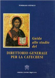 Libro Guida allo studio del direttorio generale per la catechesi Tommaso Stenico