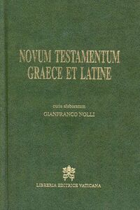 Foto Cover di Novum Testamentum graece et latine. Curis elaboratum, Libro di  edito da Libreria Editrice Vaticana