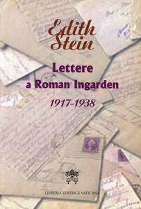 Libro Lettere a Roman Ingarden 1917-1938 Edith Stein