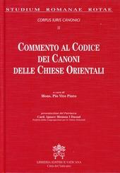 Commento al codice dei canoni delle Chiese orientali. Corpus iuris canonici. Vol. 2