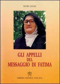 Gli appelli del messaggio di Fatima