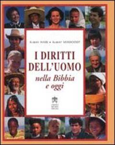 Foto Cover di I diritti dell'uomo nella Bibbia e oggi, Libro di Albert Hari,Albert Verdoodt, edito da Libreria Editrice Vaticana
