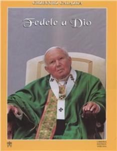 Libro Fedele a Dio. Un volto nella storia Grzegorz Galazka