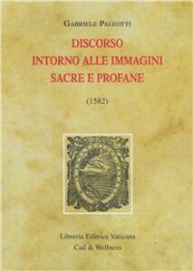 Libro Discorso intorno alle immagini sacre e profane (1582) Gabriele Paleotti