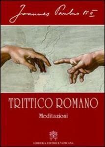 Trittico romano. Meditazioni
