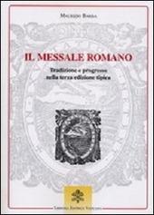 Il messale romano. Tradizione e progresso nella terza edizione tipica