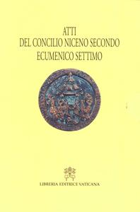 Atti Concilio Niceno II ecumenico settimo