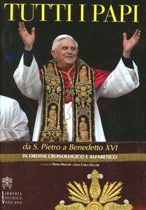 Tutti i papi da S. Pietro a Benedetto XVI