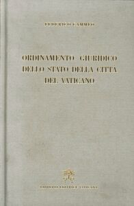 Ordinamento giuridico dello Stato della Città del Vaticano (rist. anast. 1932)