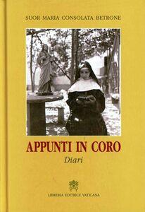 Libro Appunti in coro. Diari M. Consolata Betrone