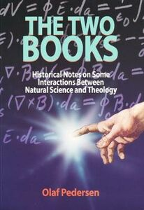 The Two Books. Historical Notes on Some Interactions Between Natural Science and Theology