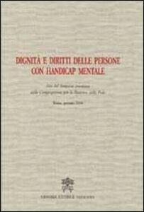 Libro Dignità e diritti delle persone con handicap mentale