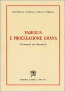 Famiglia e procreazione umana. Commenti sul Documento