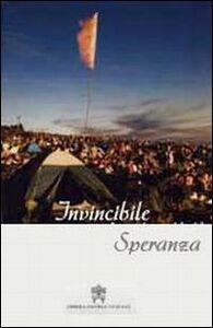 Invincibile speranza. Benedetto XVI e i giovani