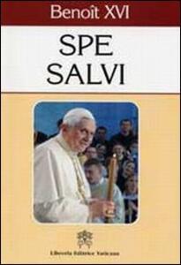 Spe salvi. Lettre Encyclique sur l'espérance chrétienne, 30 novembre 2007