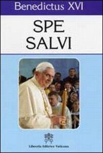 Libro Spe salvi. Litterae Encyclicae de spe christiana Benedetto XVI (Joseph Ratzinger)