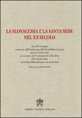 La Slovacchia e la Santa Sede nel XX secolo
