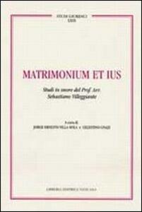Matrimonium et ius. Studi in onore del Prof. Avv. Sebastiano Villeggiante. Vol. 2