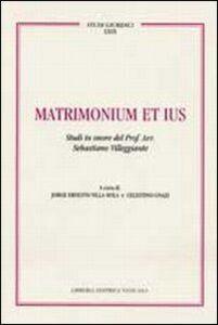 Foto Cover di Matrimonium et ius. Studi in onore del Prof. Avv. Sebastiano Villeggiante. Vol. 2, Libro di  edito da Libreria Editrice Vaticana