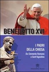 Padri della Chiesa. Vol. 2: Da Clemente Romano a Sant'Agostino.