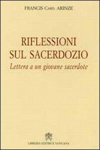 Riflessioni sul sacerdozio. Lettera a un giovane sacerdote