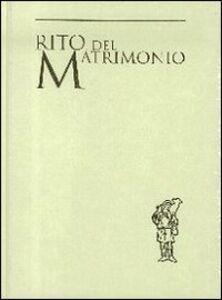 Foto Cover di Rito del matrimonio, Libro di  edito da Libreria Editrice Vaticana