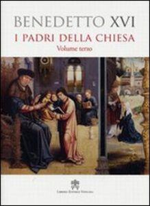 Padri della Chiesa. Vol. 3