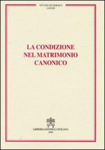 Libro La condizione nel matrimonio canonico