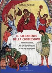 Sacramento della confessione. Sussidio catechistico per la preparazione alla Prima Comunione, in base al catechismo della Chiesa Cattolica