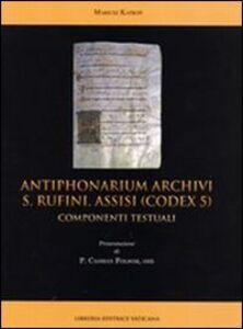 Libro Antiphonarium archivi s. Rufini Assisi (Codex 5). Componenti testuali Mariusz Kapron