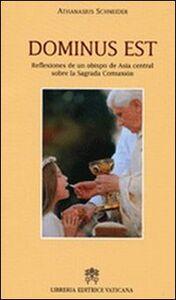 Dominus est. Reflexiones de un obispo de Asia central sobre la Sagrada Comunion