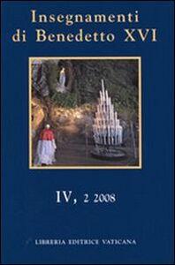 Insegnamenti di Benedetto XVI (2008). Vol. 4\2