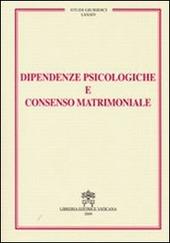 Dipendenze psicologiche e consenso matrimoniale
