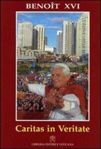 Foto Cover di Caritas in veritate. Lettre encyclique sur le développement humain intégral dans la charité et dans la vérité, Libro di Benedetto XVI (Joseph Ratzinger), edito da Libreria Editrice Vaticana
