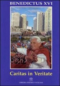 Libro Caritas in veritate. Litterae Encyclicae de humana integra progressione in caritate veritateque Benedetto XVI (Joseph Ratzinger)