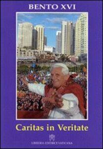 Libro Caritas in veritate. Carta encìclica sobre o desenvolvimento humano integral na Caridade e na Verdade Benedetto XVI (Joseph Ratzinger)
